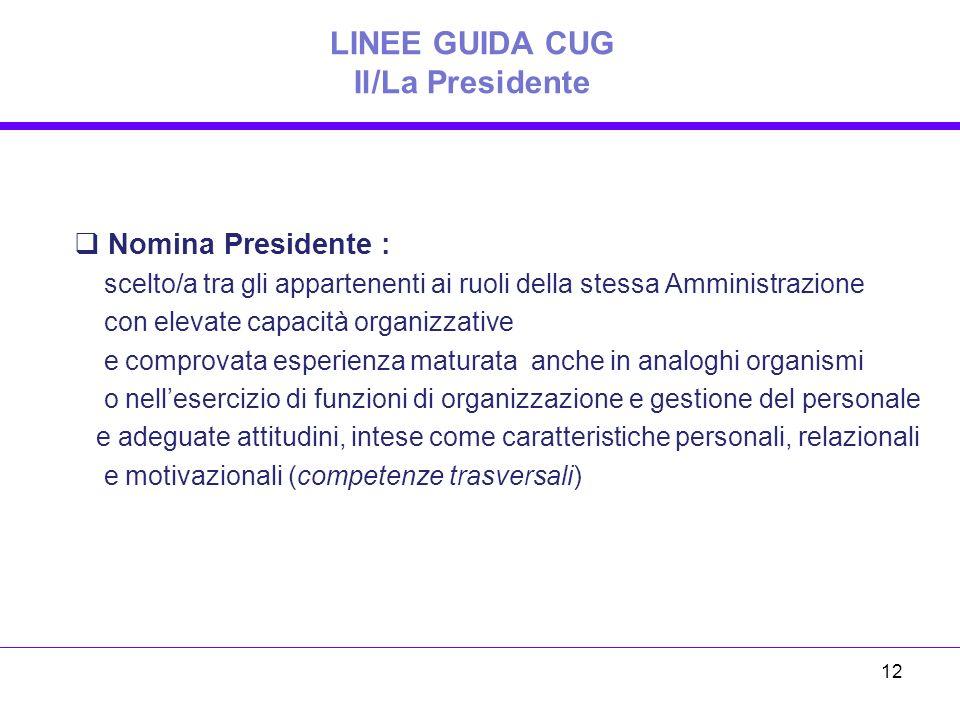 LINEE GUIDA CUG Il/La Presidente