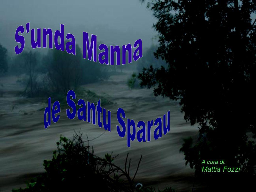 S unda Manna de Santu Sparau A cura di: Mattia Fozzi