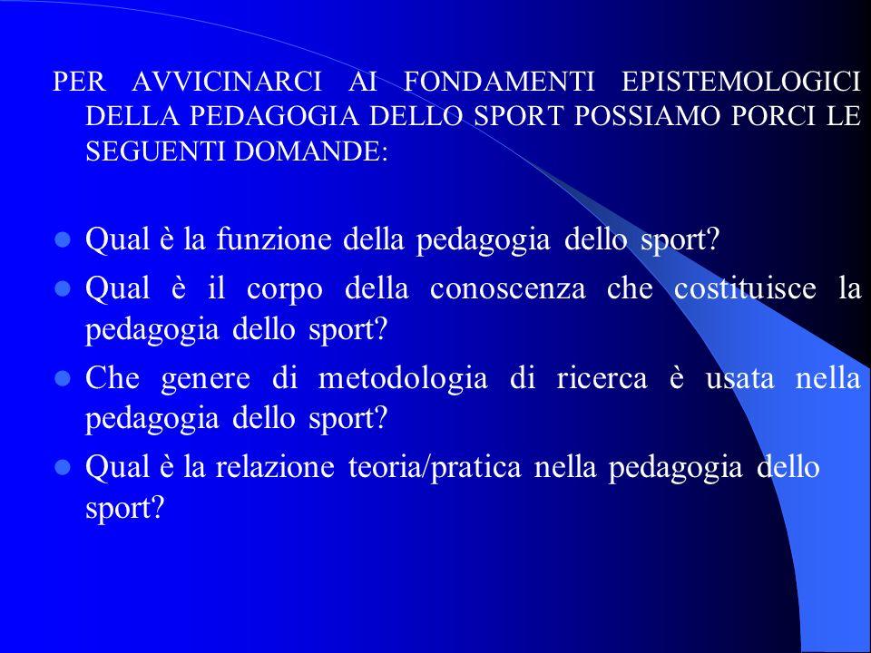 Qual è la funzione della pedagogia dello sport