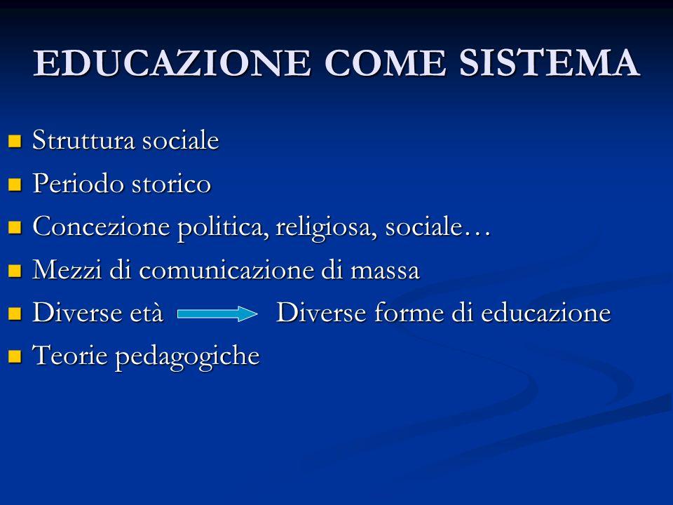EDUCAZIONE COME SISTEMA