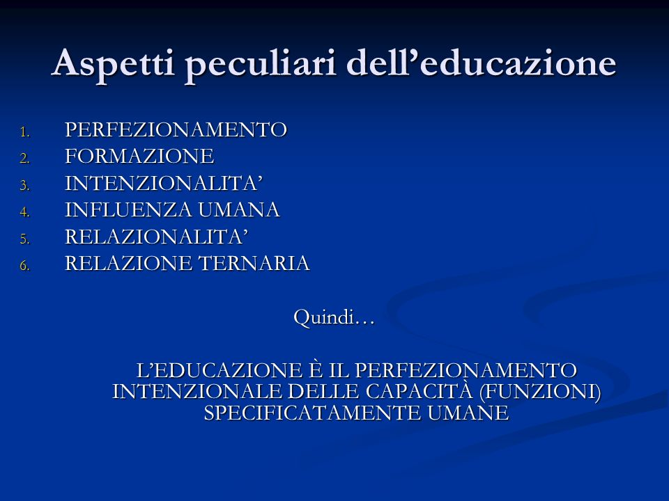 Aspetti peculiari dell'educazione