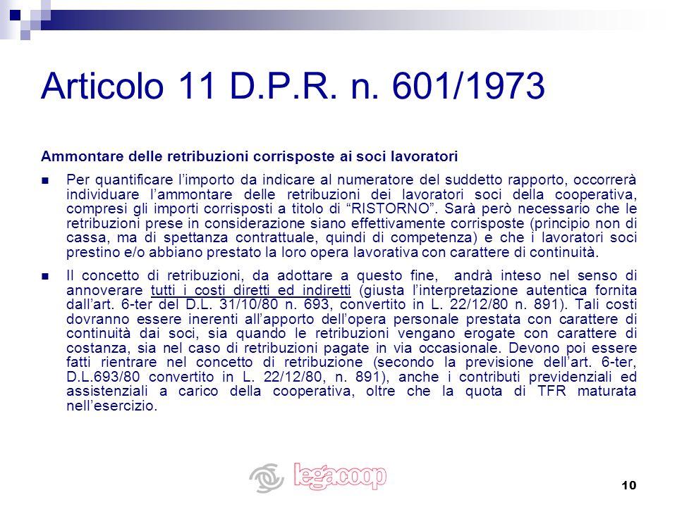 Articolo 11 D.P.R. n. 601/1973 Ammontare delle retribuzioni corrisposte ai soci lavoratori.