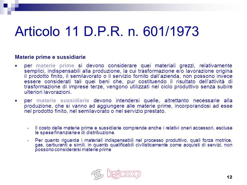 Articolo 11 D.P.R. n. 601/1973 Materie prime e sussidiarie