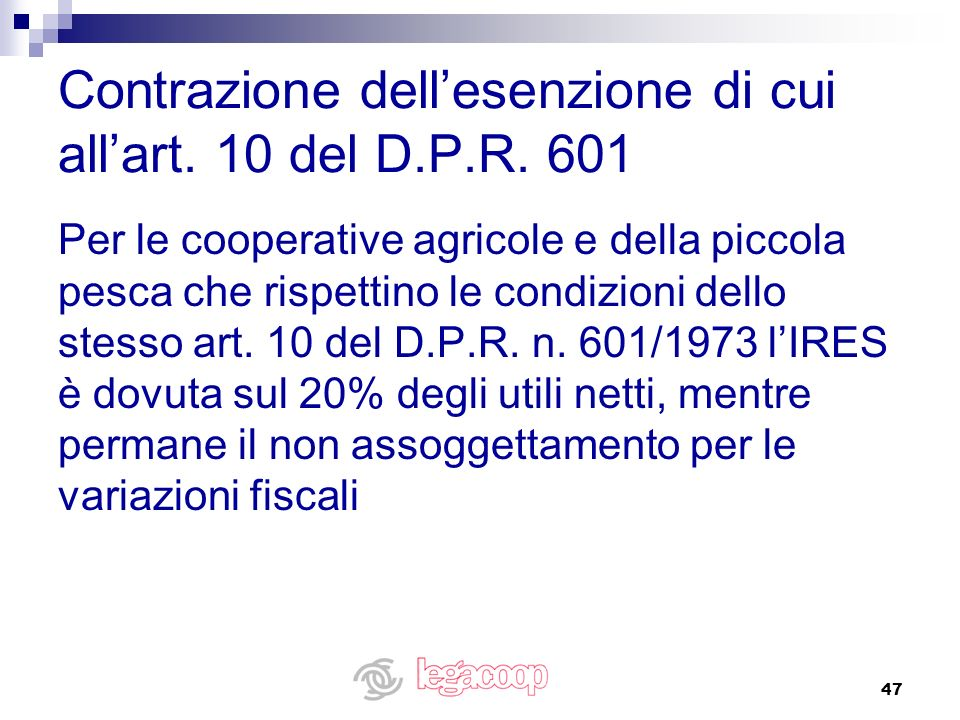 Contrazione dell'esenzione di cui all'art. 10 del D.P.R. 601