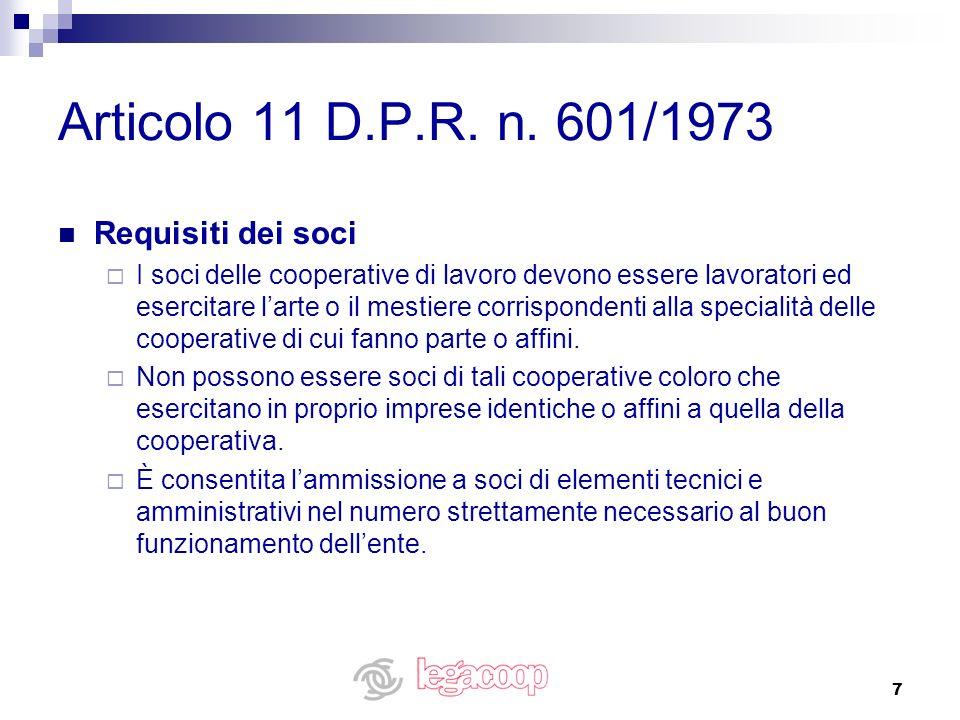 Articolo 11 D.P.R. n. 601/1973 Requisiti dei soci