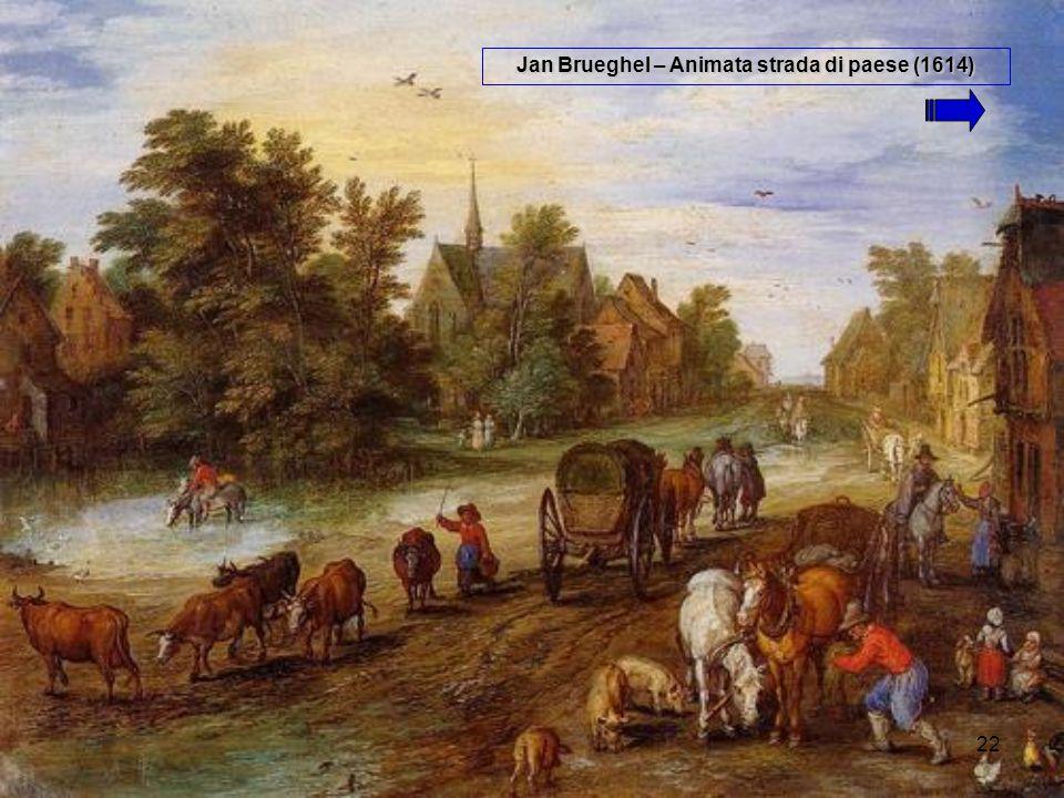 Jan Brueghel – Animata strada di paese (1614)