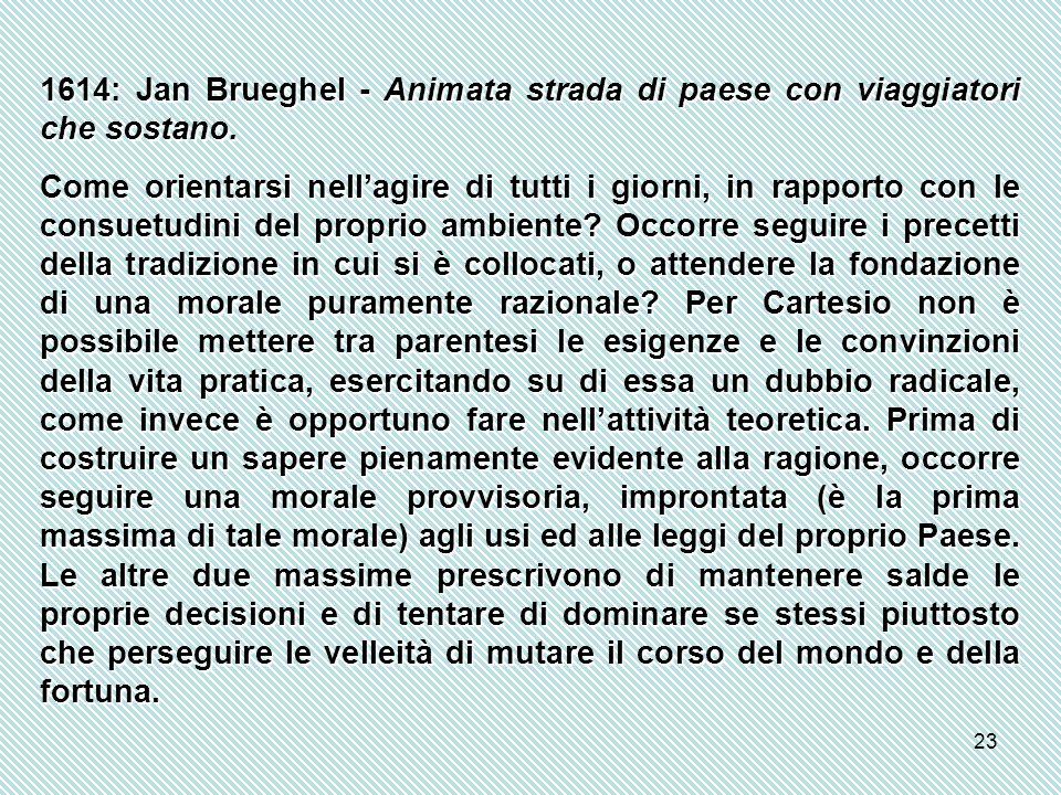 1614: Jan Brueghel - Animata strada di paese con viaggiatori che sostano.