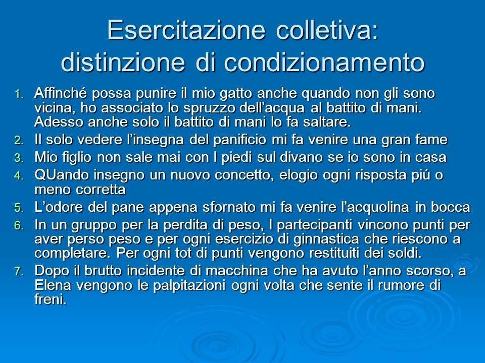 Esercitazione colletiva: distinzione di condizionamento