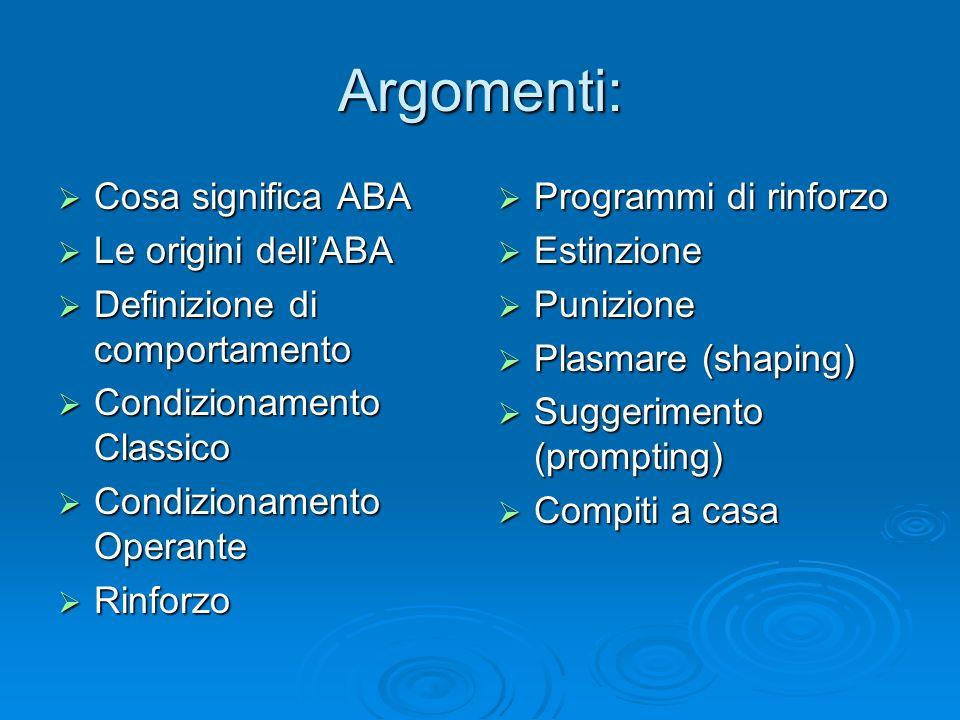 Argomenti: Cosa significa ABA Le origini dell'ABA