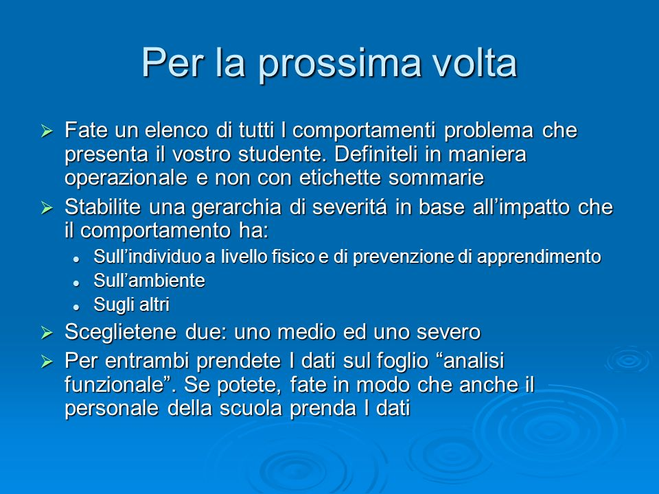Workshop 1 Per la prossima volta.