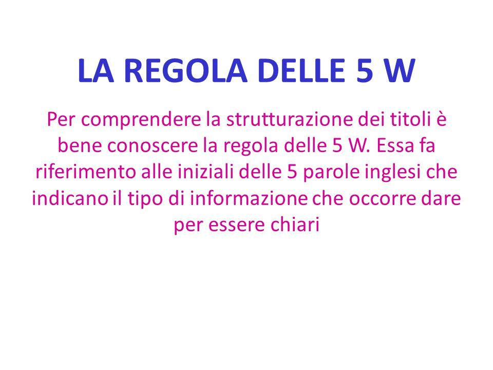 LA REGOLA DELLE 5 W