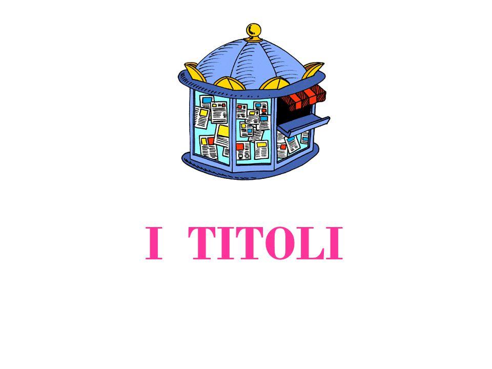 I TITOLI