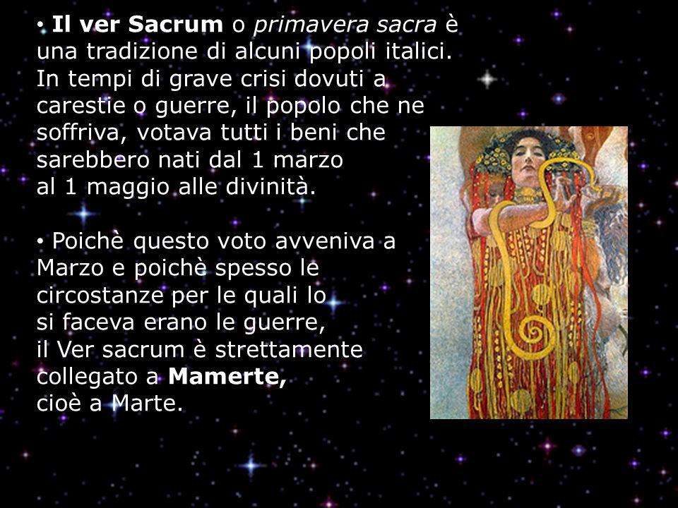 Il ver Sacrum o primavera sacra è una tradizione di alcuni popoli italici.