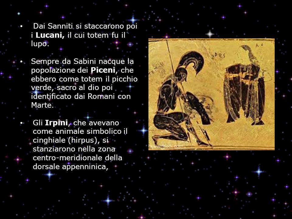 Dai Sanniti si staccarono poi i Lucani, il cui totem fu il lupo.