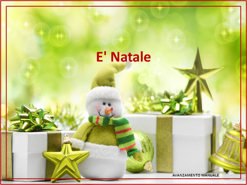 E Natale AVANZAMENTO MANUALE