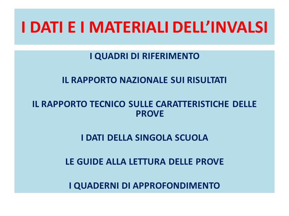 I DATI E I MATERIALI DELL'INVALSI