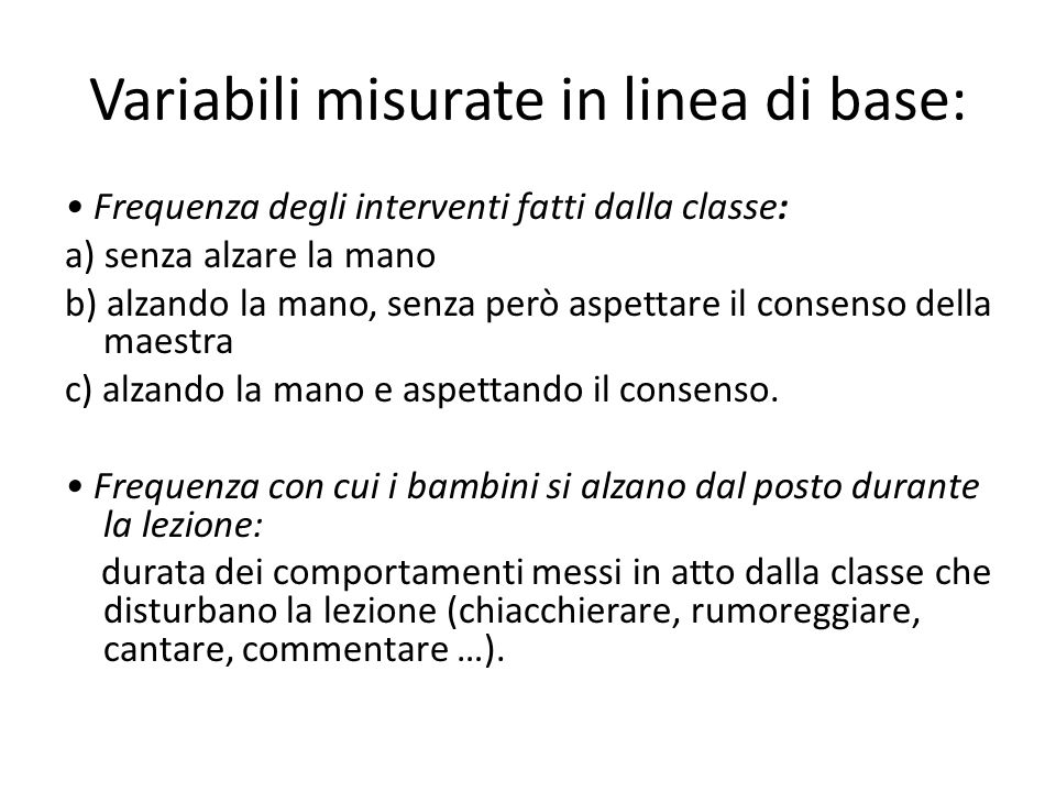 Variabili misurate in linea di base:
