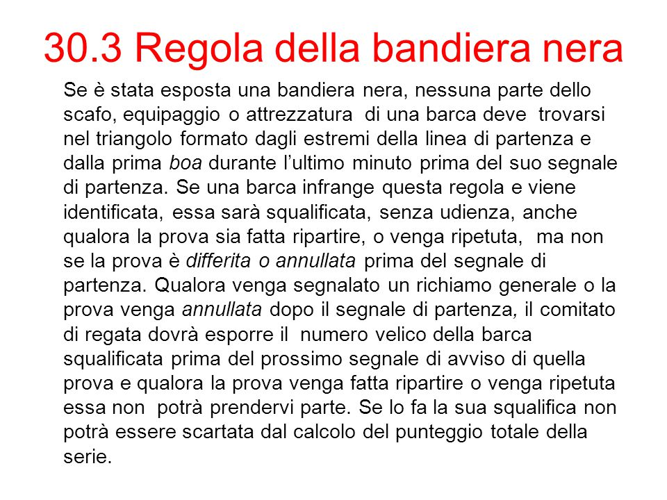 30.3 Regola della bandiera nera