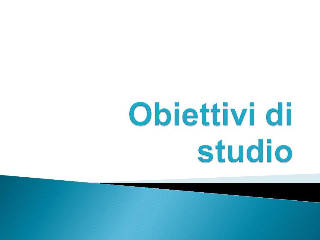 Obiettivi di studio