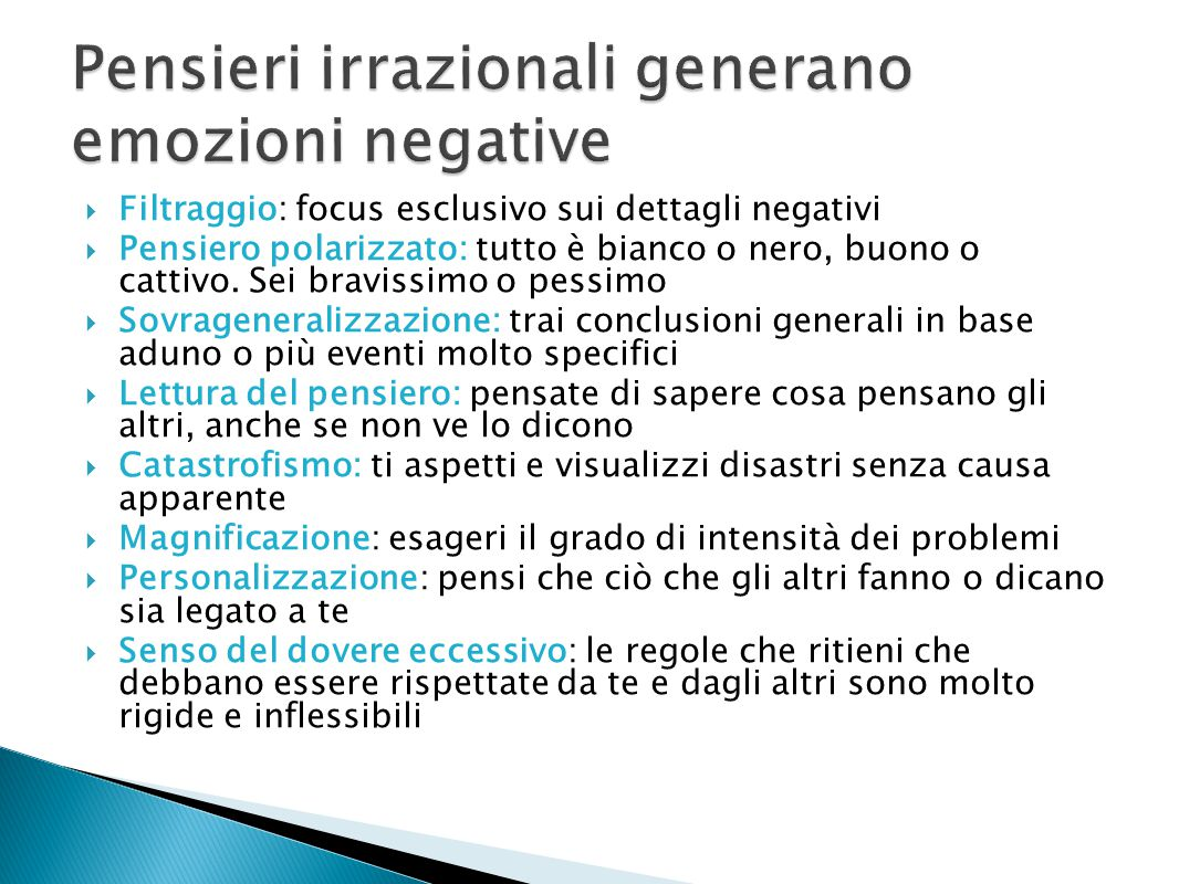 Pensieri irrazionali generano emozioni negative