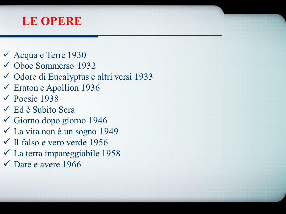 LE OPERE Acqua e Terre 1930 Oboe Sommerso 1932