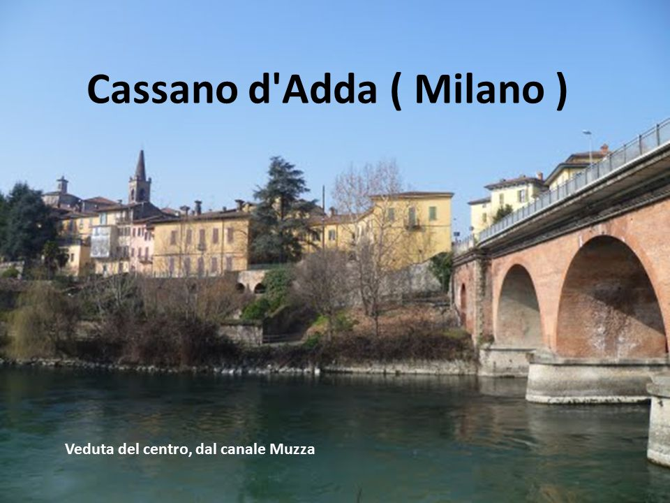 Cassano d Adda ( Milano )