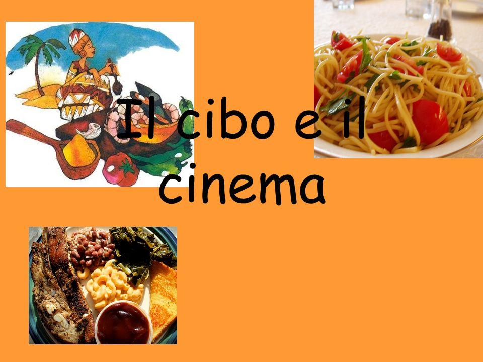 Il cibo e il cinema