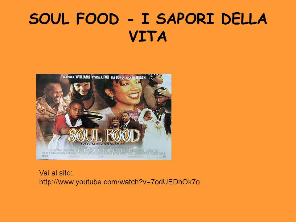 SOUL FOOD - I SAPORI DELLA VITA