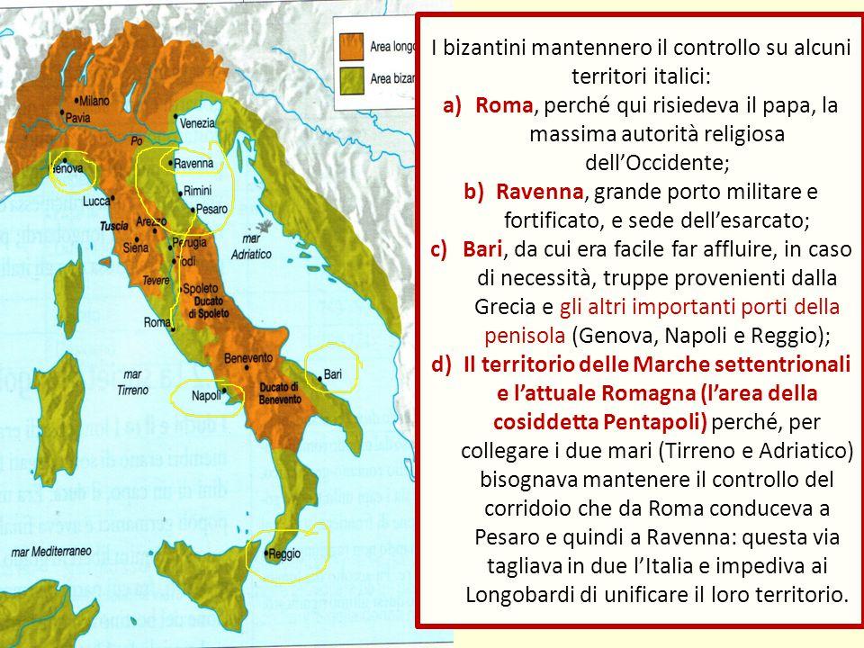 I bizantini mantennero il controllo su alcuni territori italici: