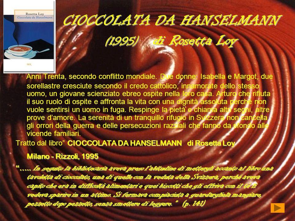 CIOCCOLATA DA HANSELMANN (1995) di Rosetta Loy