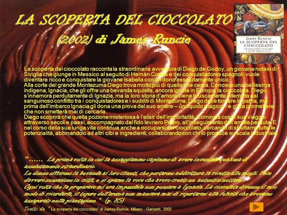 LA SCOPERTA DEL CIOCCOLATO (2002) di James Runcie