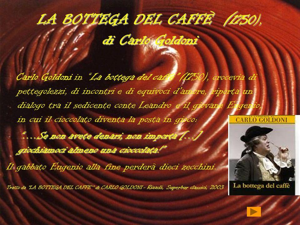 LA BOTTEGA DEL CAFFÈ (1750), di Carlo Goldoni