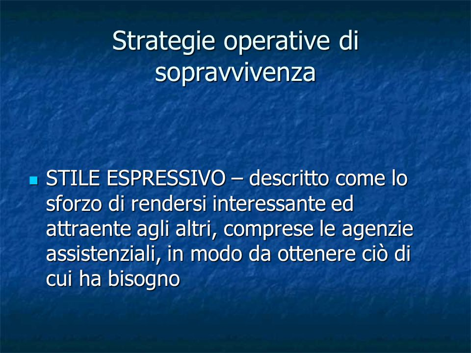 Strategie operative di sopravvivenza