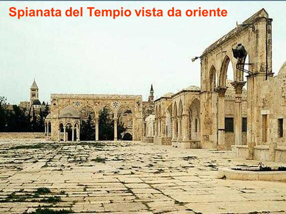Spianata del Tempio vista da oriente