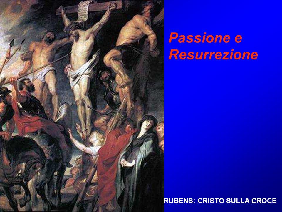 Passione e Resurrezione RUBENS: CRISTO SULLA CROCE