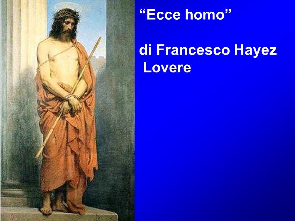 Ecce homo di Francesco Hayez Lovere