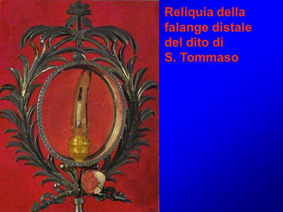 Reliquia della falange distale del dito di S. Tommaso