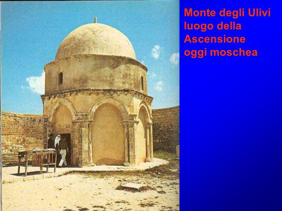 Monte degli Ulivi luogo della Ascensione oggi moschea