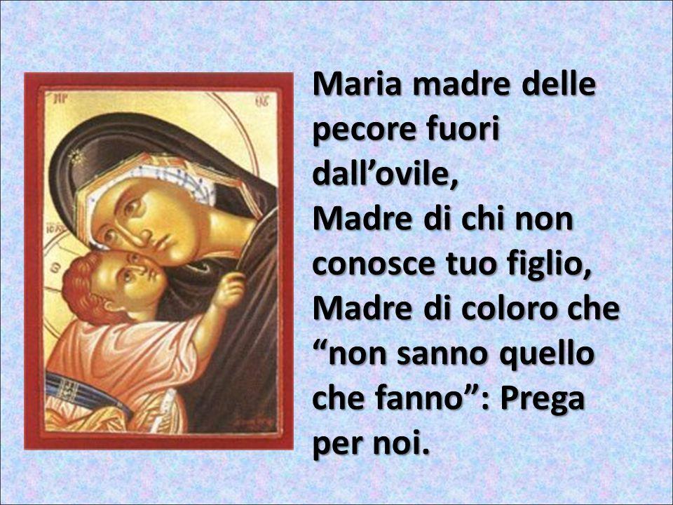 Maria madre delle pecore fuori dall'ovile,