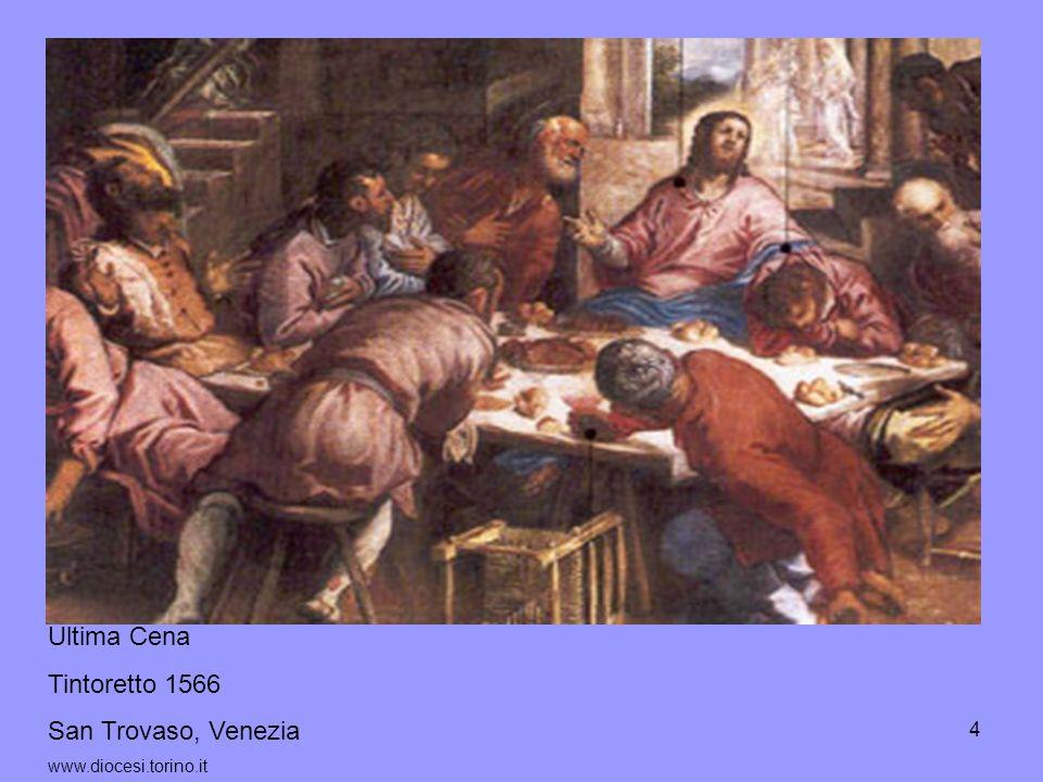 Ultima Cena Tintoretto 1566 San Trovaso, Venezia www.diocesi.torino.it
