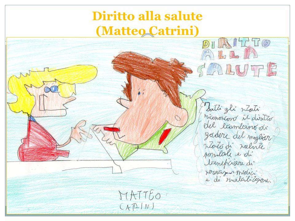 Diritto alla salute (Matteo Catrini)