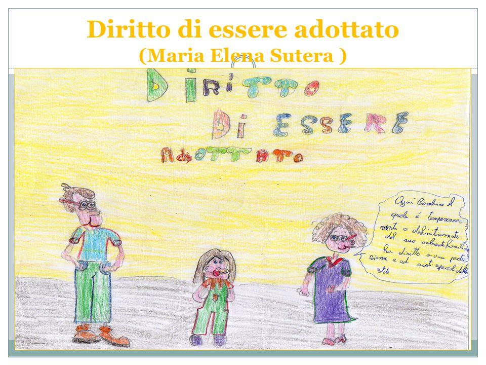 Diritto di essere adottato (Maria Elena Sutera )