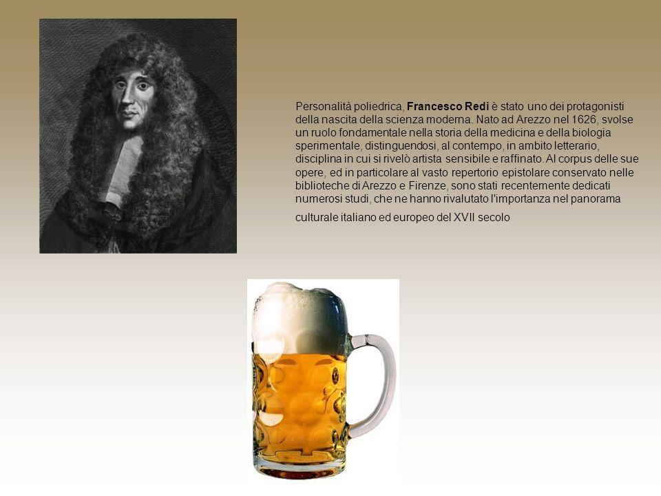 Personalità poliedrica, Francesco Redi è stato uno dei protagonisti della nascita della scienza moderna.