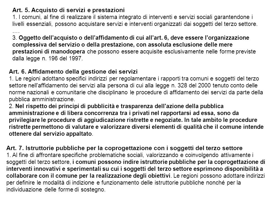 Art. 5. Acquisto di servizi e prestazioni