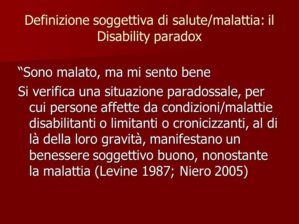 Definizione soggettiva di salute/malattia: il Disability paradox
