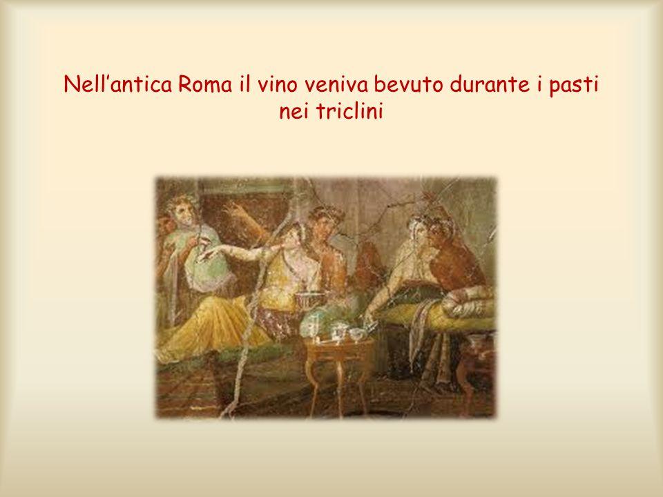 Nell'antica Roma il vino veniva bevuto durante i pasti nei triclini