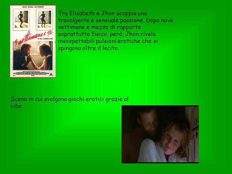 Tra Elisabeth e Jhon scoppia una travolgente e sensuale passione