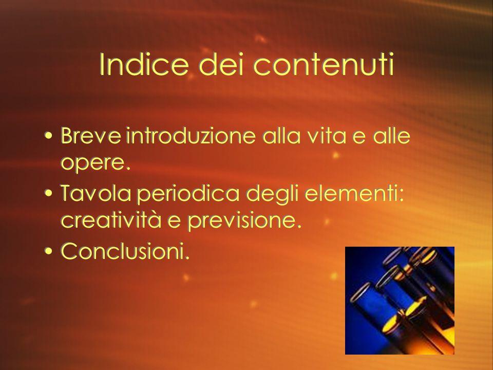 Indice dei contenuti Breve introduzione alla vita e alle opere.