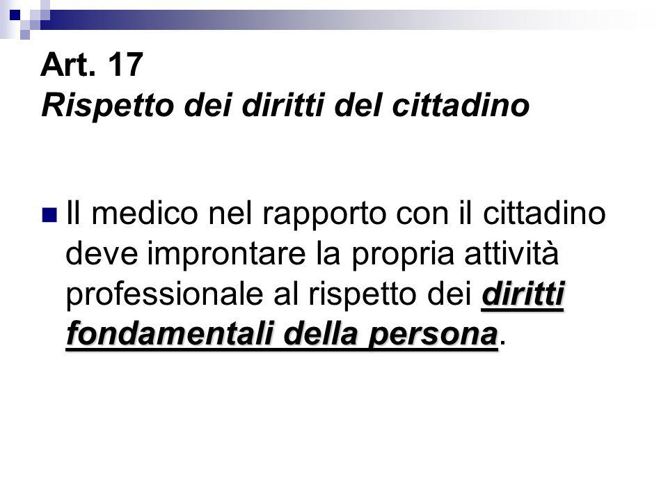 Art. 17 Rispetto dei diritti del cittadino