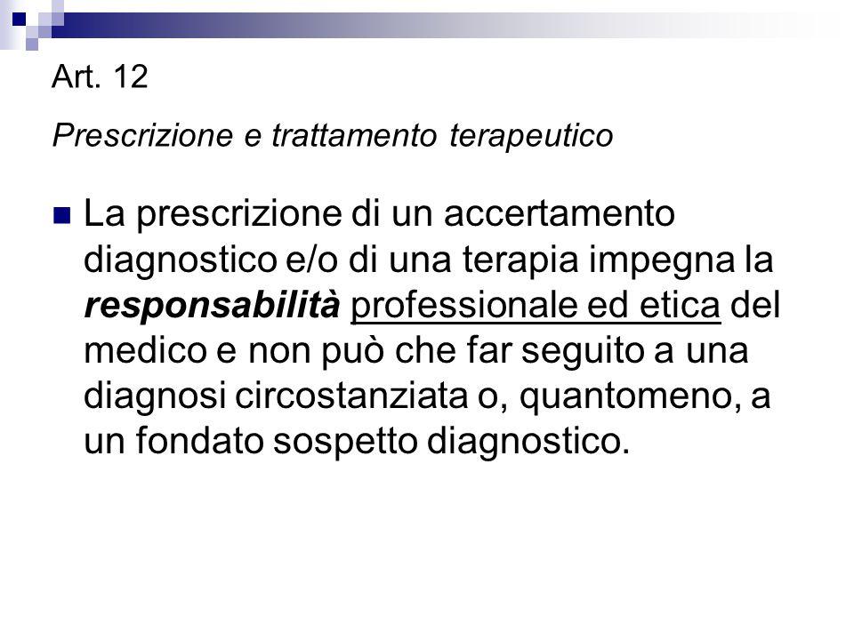 Art. 12 Prescrizione e trattamento terapeutico